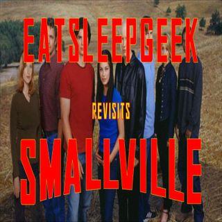 Revisting Smallville- Ep5