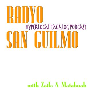 Radyo San Guilmo Ep 12 - Magulo, As in State of Emergency