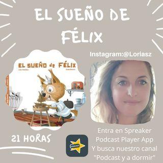 58. El sueño de Félix. Gloria Sánchez.