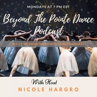 Beyond The Pointe Dance Podcast