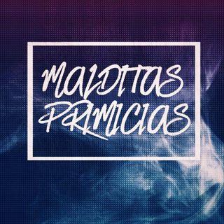 MALDITAS PRIMICIAS | Hablemos de Maria