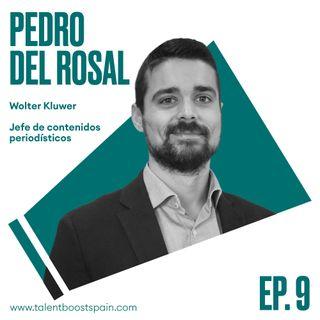 Episodio 09: Periodismo y abogacía en la era VUCA con Pedro del Rosal