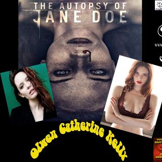Autopsy of Jane Doe , Olwen Catherine Kelly @ Shadow Nation
