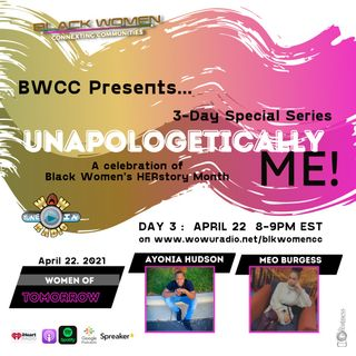 Unapologetically ME! Women of Tomorrow