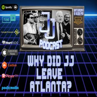 JJ: The JJ Dillon Podcast :Why Did JJ Leave Atlanta?