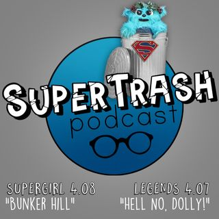 "Supertrash: ""Bunker Hill""/ ""Hell No, Dolly!"""