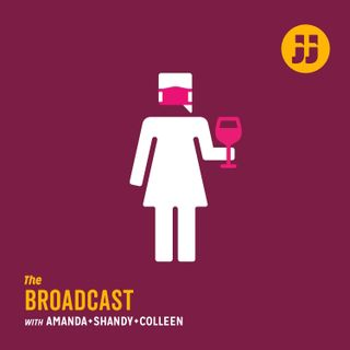 "The Broadcast Ep. 4.10 ""Filthy-Mouthed Broads"""