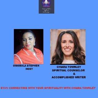 E131: Connecting With Your Spirituality With Chiara Townley