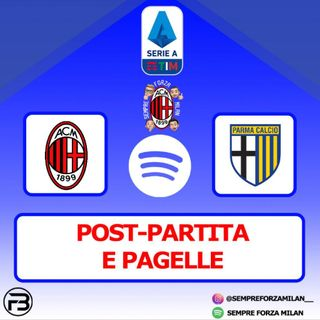 MILAN PARMA 2-2 | PAGELLE e POST-PARTITA