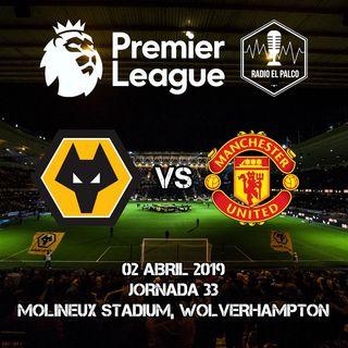 Wolverhampton Wanderers vs Manchester United en VIVO