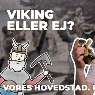 Viking eller ej