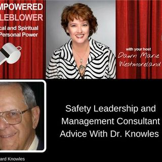 Safety Leadership and Management Consultant Advice With Dr. Knowles