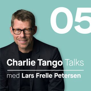 05 Charlie Tango talk with Lars Frelle