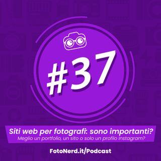 ep.37: Siti web per fotografi: sono importanti?