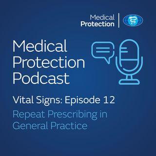 Vital signs episode 12: Safer Repeat Prescribing