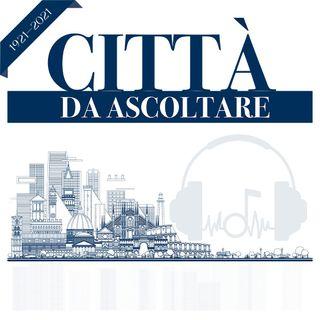 Città da ascoltare - Speciale Centenario