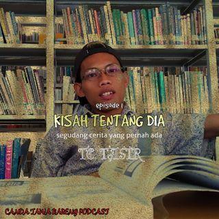 Canda Tawa Bareng Podcast - KISAH TENTANG DIA S1 E2