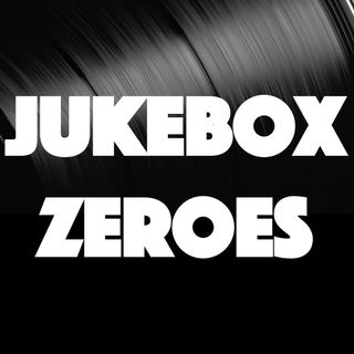 Jukebox Zeroes