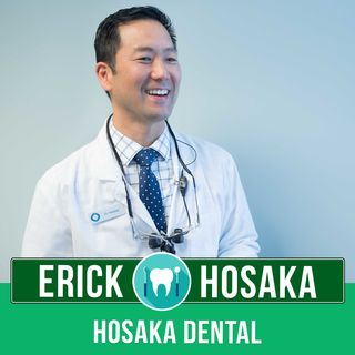 Dr. Erik Hosaka - 5 Tips on How to Avoid Paying Thousands on Dental Care for You and Your Family