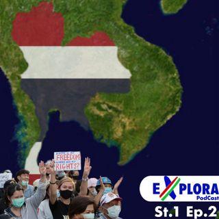 EXPLORA: St.1 Ep.2 perché la Thailandia sta protestando?🇹🇭