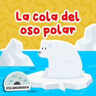La cola del oso polar 16 I Cuentos para niños I Fábulas
