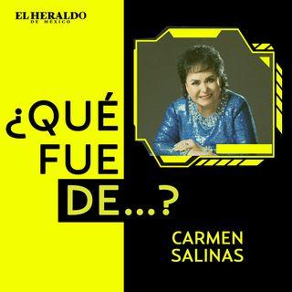 ¿Qué fue de...? Carmen Salinas