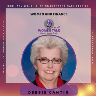 Women and Finance with Debbie Cantin