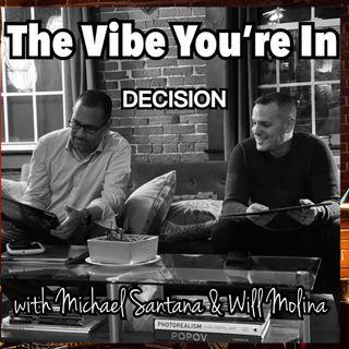 EP 8: Decision