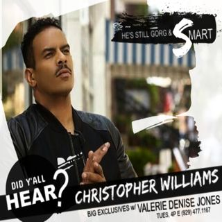Don't Wake Me, I'm Dreamin':  Intimate Moments with R&B Singer Christopher Williams