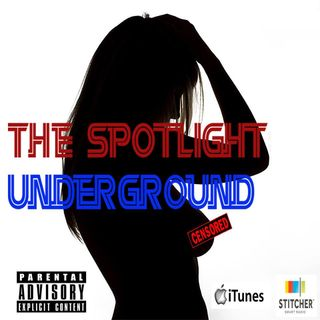 The Spotlight: Underground