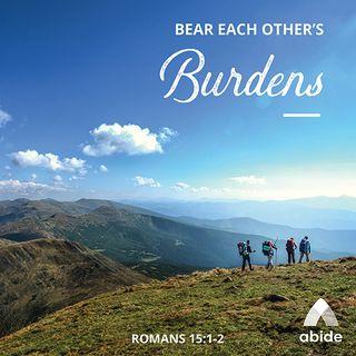 Bear Each Other's Burdens