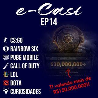 e-Cast Ep 14 - TI Valendo mais de 150 milhões de reais