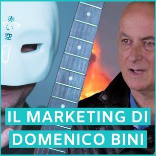 #46 - Il Marketing Di Domenico Bini