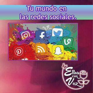 Tu mundo en las redes sociales