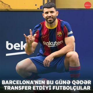 Barcelona'nın bu günə qədər etdiyi transferlər | Overtime #8