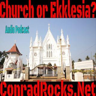 Church or Ekklesia???