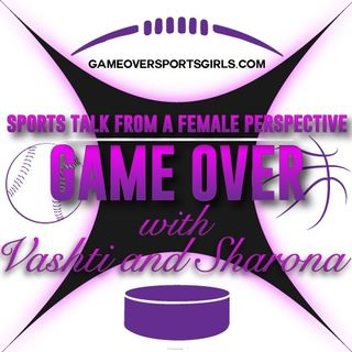 Game Over With Vashti and Sharona 09-25