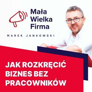 263: Firma bez pracowników – Michał Szafrański