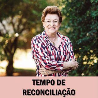 Tempo de reconciliação // Pra. Suely Bezerra