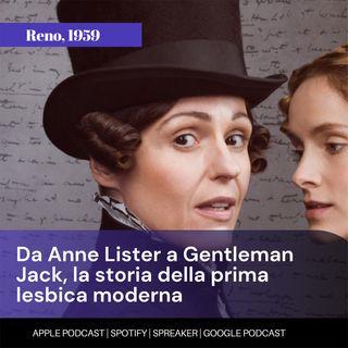 Da Anne Lister a Gentleman Jack, la storia della prima lesbica moderna