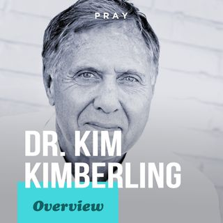 Overview of Dr. Kim Kimberling's Life, Leadership, and Legacy