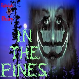 In The Pines | Horror Story | Podcast