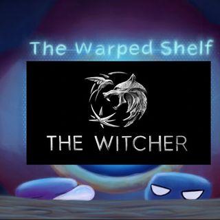 The Warped Shelf - The Witcher Series