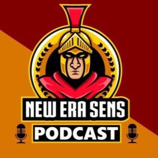 S1E30 - New Era Sens Podcast - Episode 30