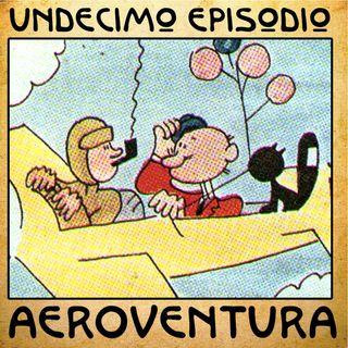 Episodio 11 - Aeroventura