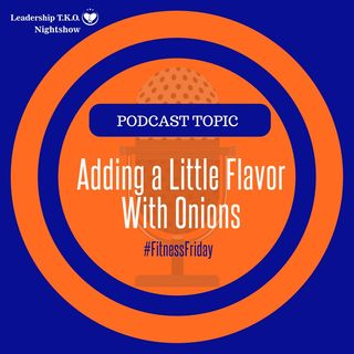 Healthy Food - Adding a Little Flavor With Onions | Lakeisha McKnight