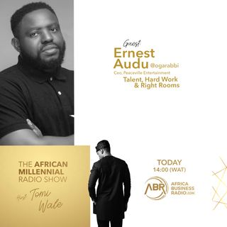 Talent, Hard Work & Right Rooms - Ernest Audu