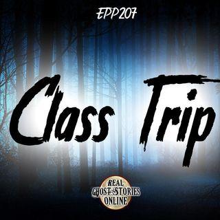 Class Trip | Haunted, Paranormal, Supernatural