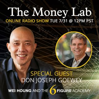 "Episode #74 - The ""Fear of Money"" Money Story with guest Don Joseph Goewey"