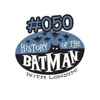 50 for #50: 50 Batman Comics You Should Know